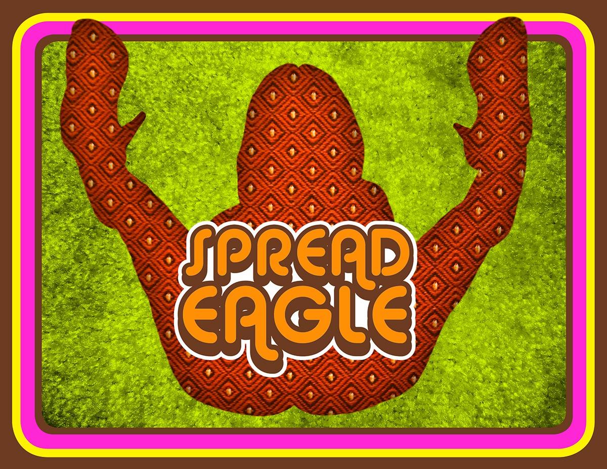 Spread Eagle
