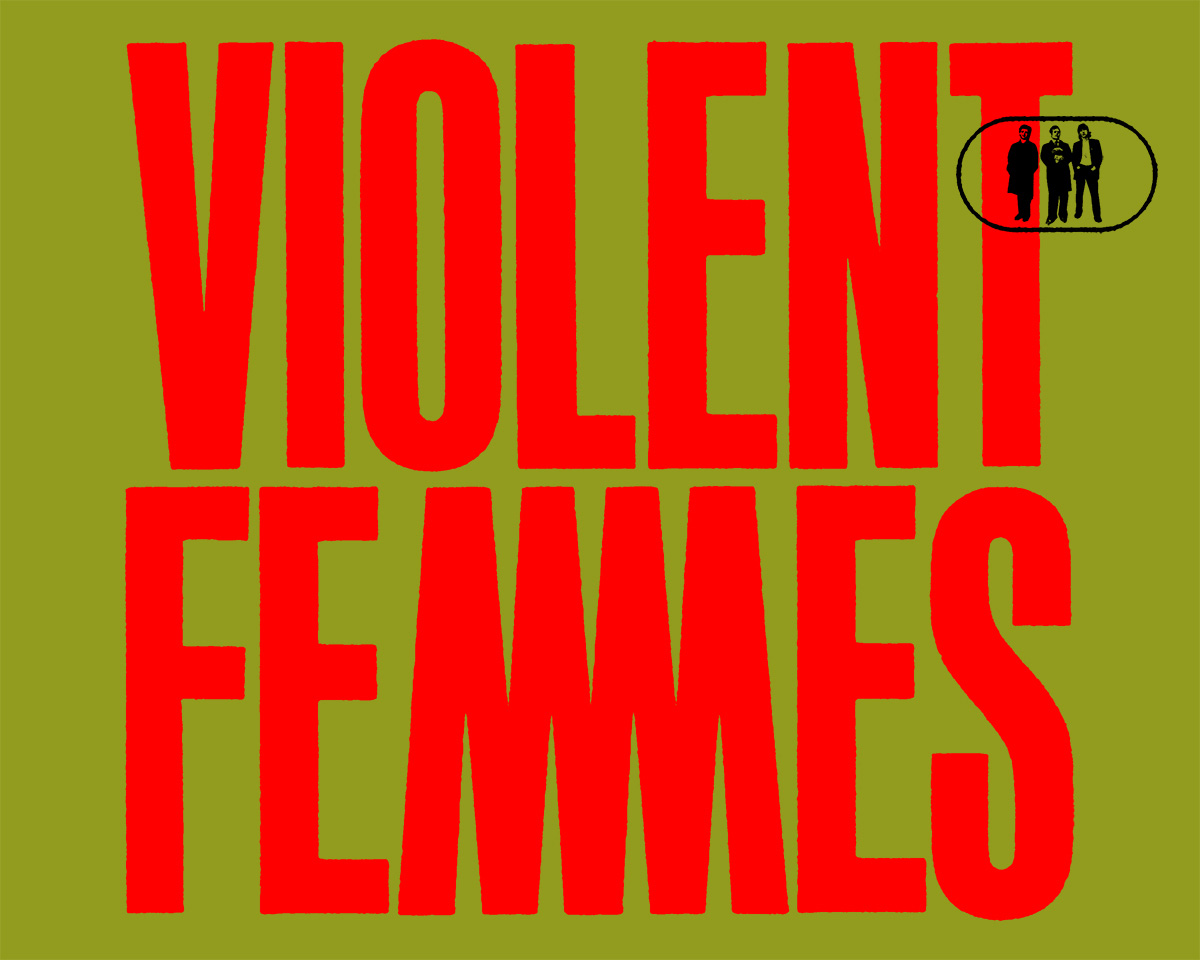 Violent Femmes #ProjectWI www.projectwisconsin.com