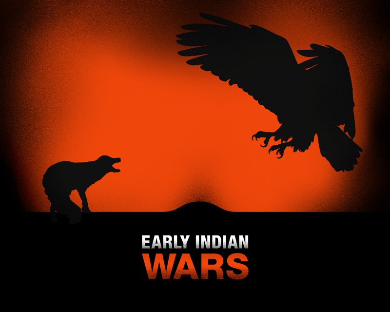 The Early Indian Wars